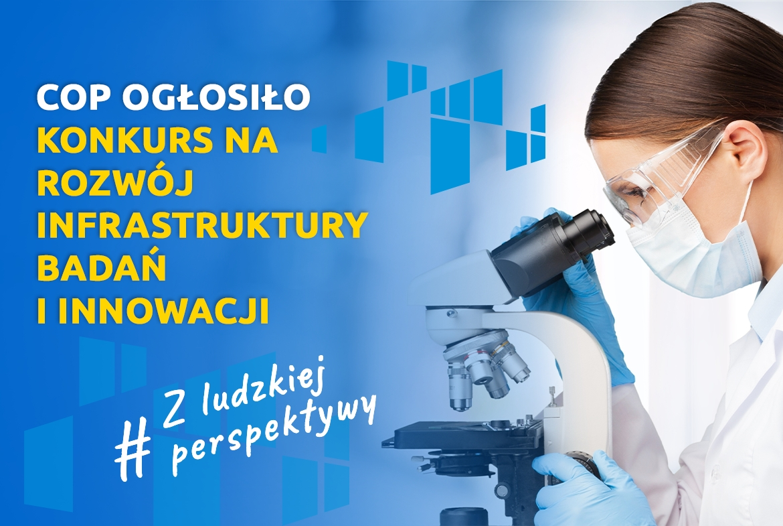 COP ogłosiło konkurs na rozwój infrastruktury badań i innowacji